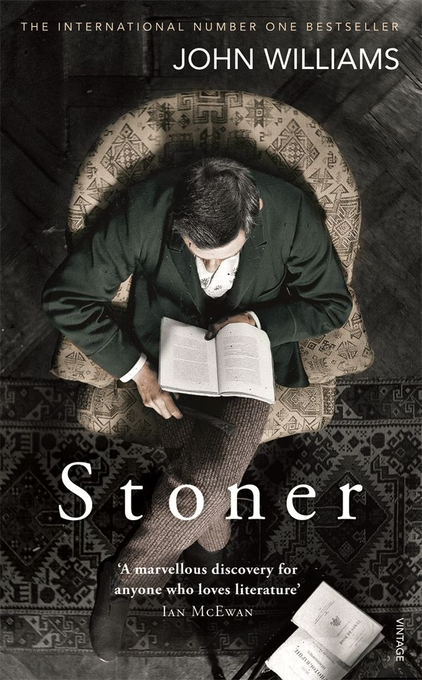 Have you read the novel everyone is talking about about? Stoner: the 2013 surprise international bestseller