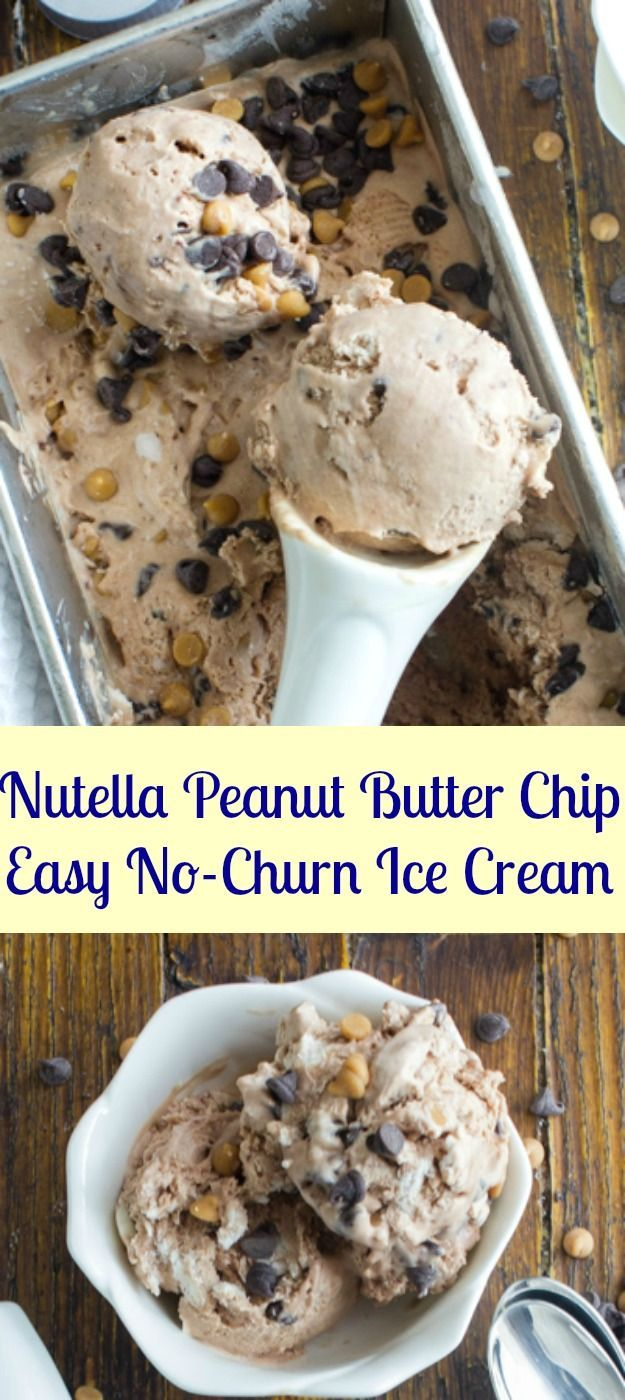 Homemade Nutella Peanut Butter Chip is an Easy No-Churn Ice Cream, a fast and easy Ice Cream Recipe. A delicious summer dessert.