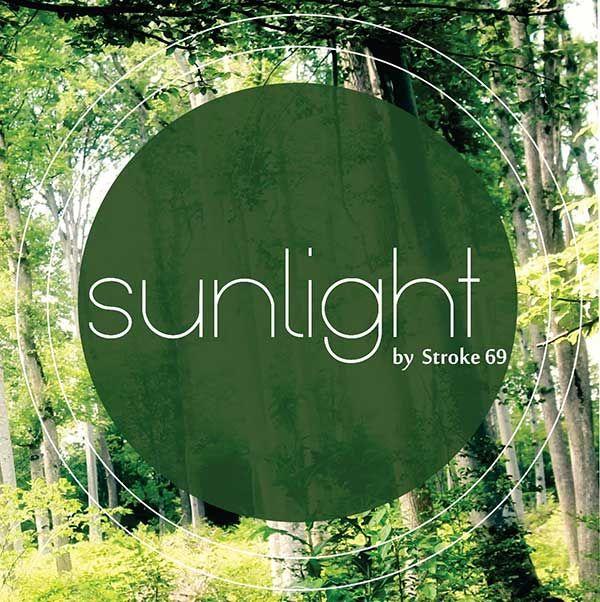 Sunlight – Stroke 69