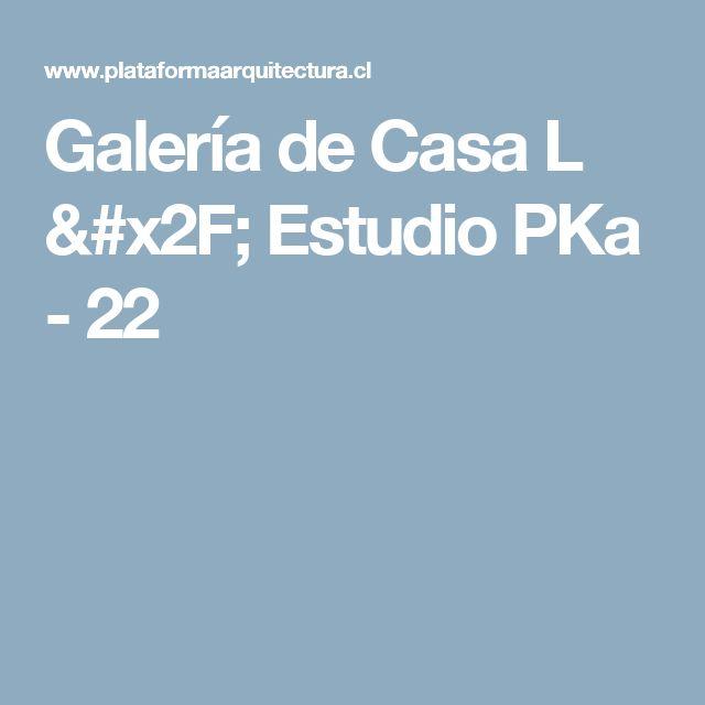 Galería de Casa L / Estudio PKa - 22