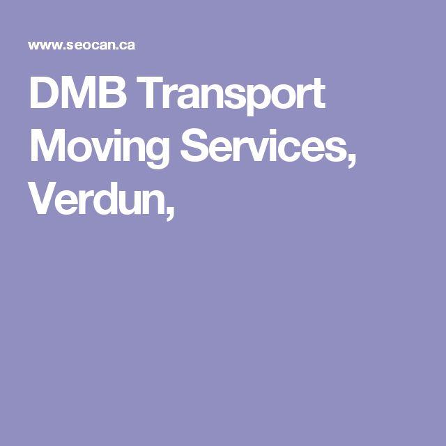 DMB Transport Moving Services, Verdun,