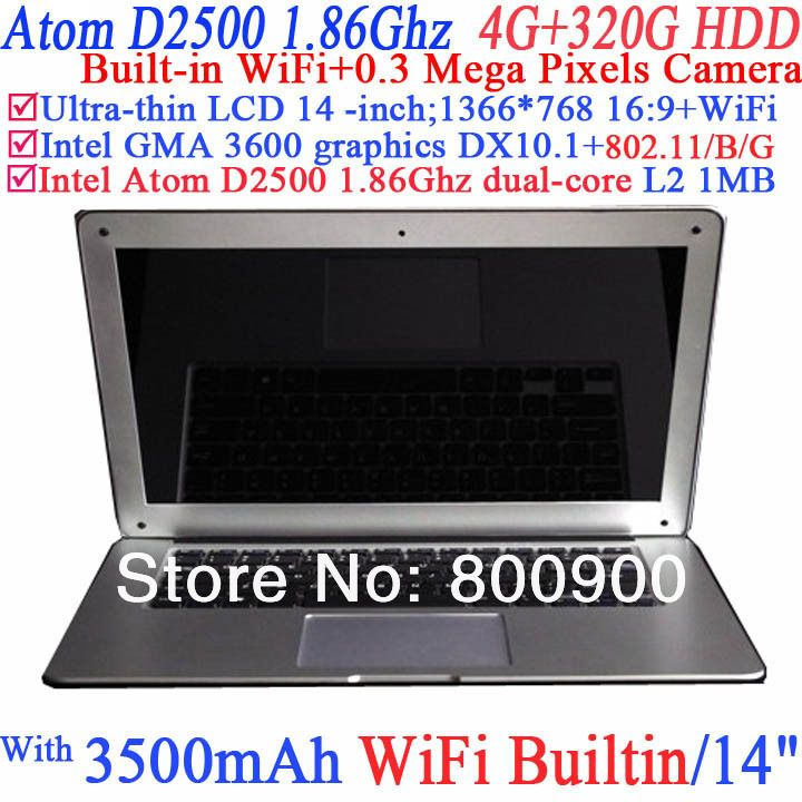 Super Slim 14 inch Laptop PC with built-in WiFi 0.3 Mega Pixels camera with Intel D2500 NM10 dual-core CPU 4G RAM 320G HDD