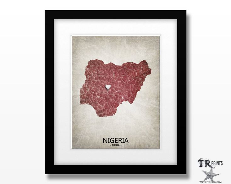 Nigeria Map Art Print - Home Is Where The Heart Is Love Map - Original Personalized Map Art Print Available in Multiple Size & Color Options by TRPrints on Etsy