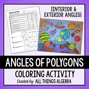 Angles of Polygons Coloring ActivityThis is a fun way for students to practice solving problems with polygons using their knowledge of the interior and exterior angle measures in polygons.  The 12 problems address the following skills: Find the sum of the degrees of the interior angles of a polygon.