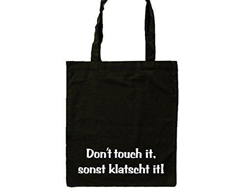 Dont touch it sonst klatscht it Einkaufstasche 100 % Baumwolle Jute Beutel beidseitig bedruckt