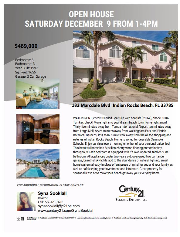 Indian Rocks Beach Open House:  132 Marcdale Boulevard from 1:00 PM - 4:00 PM, December 9th | $469,000 | 3 Beds | 3 Baths | 1,656 Sq. Ft.  Contact Syna Sooklall for more information!  Listing, Heather Stotts.
