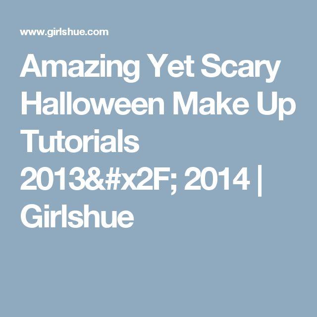 Amazing Yet Scary Halloween Make Up Tutorials 2013/ 2014   Girlshue