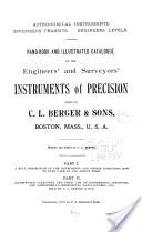 """Hand-Book and Illustrated Catalogue of the Engineers' and Surveyors' Instruments of Precision"" - C. L. Berger & Sons, 1910, 212"