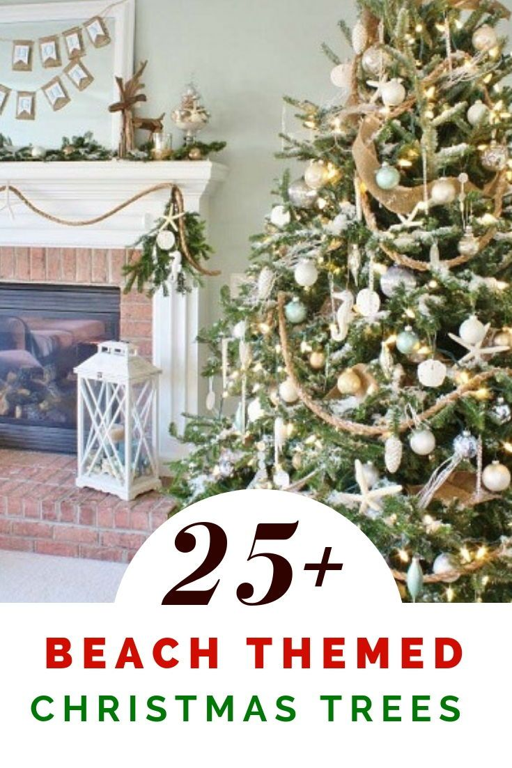 25+ Beach Christmas Tree Ideas   Beach Christmas Trees   Pinterest ...