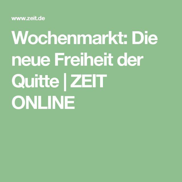 Wochenmarkt: Die neue Freiheit der Quitte |ZEIT ONLINE