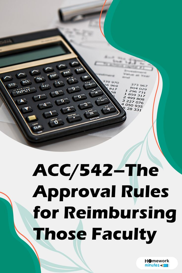Acc 542the approval rules for reimbursing those faculty