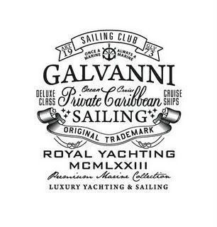 Galvanni: Vintage Types, Galvanni Sailing, Galvanni Typography, Sailing Club, Inspiration, Logos Design, Sailors Typography, Sailing Logos, Graphics Design