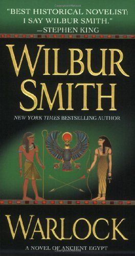 Warlock: A Novel of Ancient Egypt by Wilbur Smith