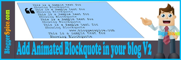http://www.bloggerspice.com/2013/06/add-animated-blockquote-in-your-blog-v2.html