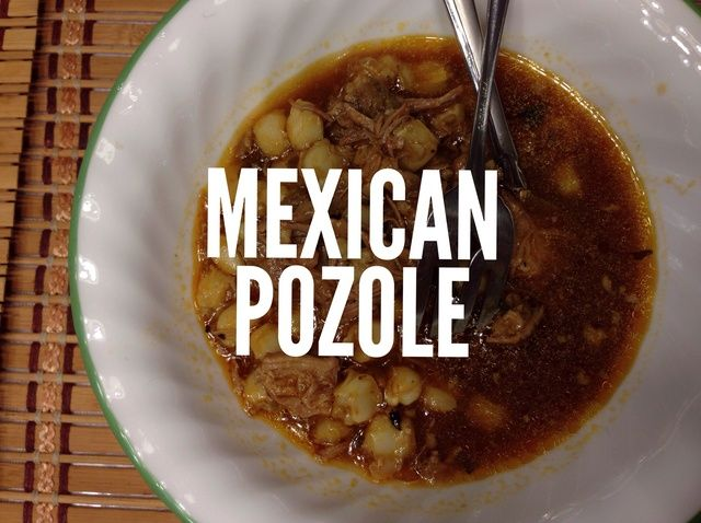 How to Cook Authentic Mexican Pozole Recipe