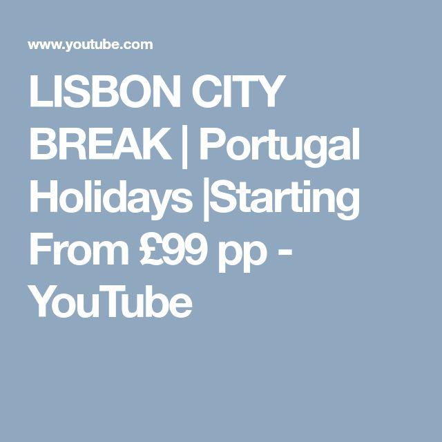 LISBON CITY BREAK | Portugal Holidays |Starting From £99 pp - YouTube