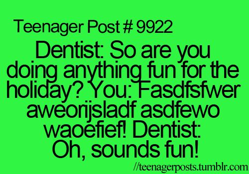 Right?? My orthodontist is waay guilty of this xD LOL But they rock :D