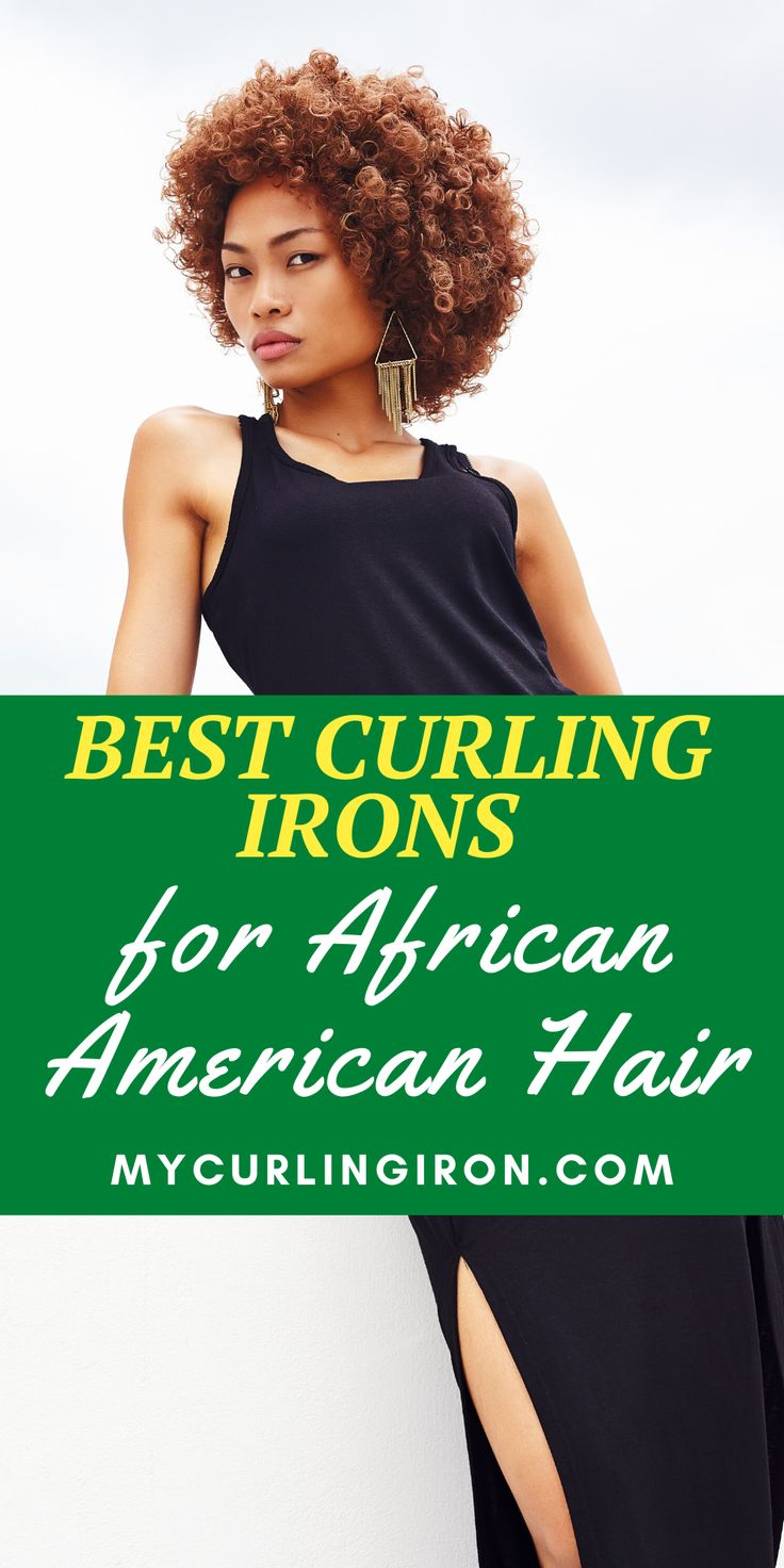Best Curling Irons for African American Hair in 2020