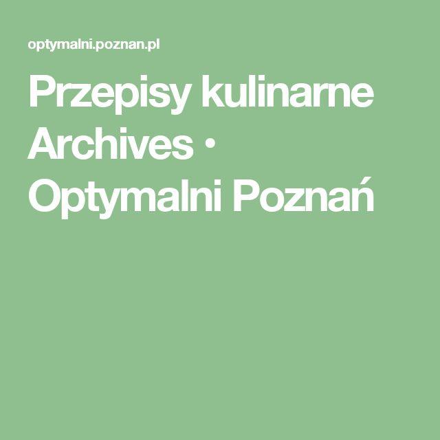 Przepisy kulinarne Archives • Optymalni Poznań