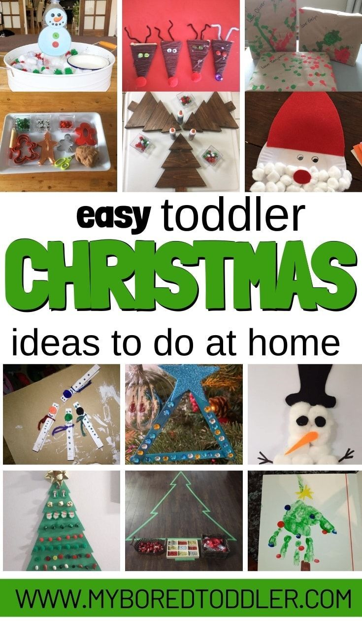 Christmas Activities To Do At Home With Toddlers Easy In 2020 Christmas Activities Kids Christmas Crafts Easy Easy Toddler Christmas