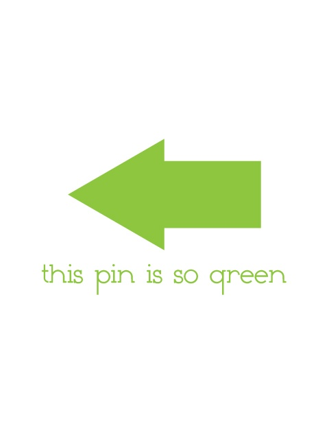this pin is so green