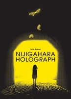Nijigahara Holograph by Inio Asano; translated by Matt Thorn