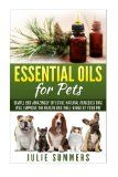 Essential Oils for Pets: Simple but amazingly effective natural remedies that will improve the health and well-being of your pet - Essential Oils for Pets: Simple but amazingly effective natural remedies that will improve the health and well-being of your pet  Pick up a copy of the complete beginner's to using essential oils for your pets right here!   When you download this book, you will have access to a comprehensive, s... | http://wp.me/p5qhzU-8zx | #Happiness #wellbein