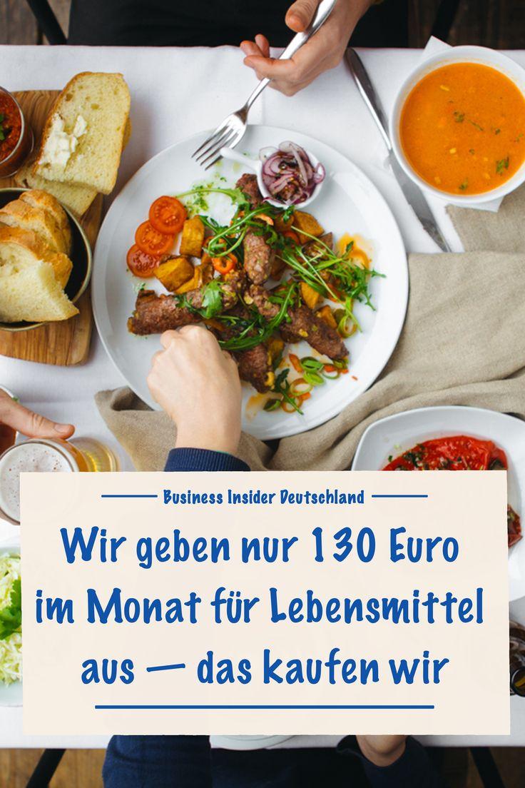 Wir geben nur 130 Euro im Monat für Lebensmittel aus — das kaufen wir