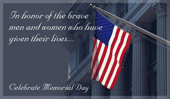 BIBLE STORIES ARE TRUE: MEMORIAL DAY GREETING,, REMEMBER OUR FALLEN HEROES!