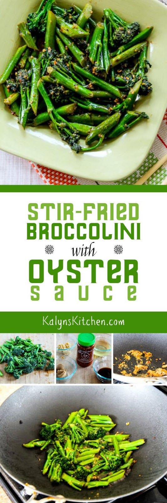 I think Broccolini deserves more love, and this Stir-Fried Broccolini with Oyster Sauce is a delicious and easy way to cook it. And this tasty veggie side dish is low-carb, dairy-free, and South Beach Diet friendly. [found on KalynsKitchen.com]: