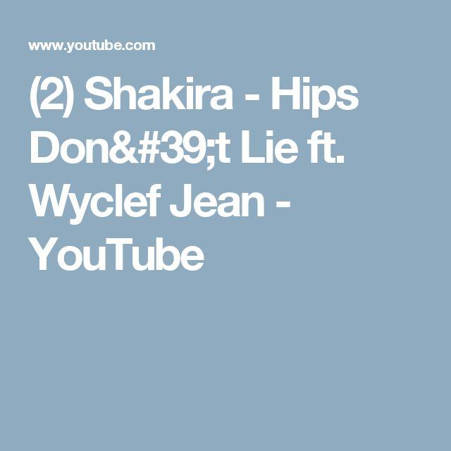 (2) Shakira - Hips Don't Lie ft. Wyclef Jean - YouTube
