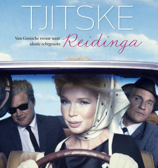 Een ideale vrouw. Tjitske Reidinga: van 'Gooische vrouw' tot keurig getrouwde huisvrouw. Of toch niet?