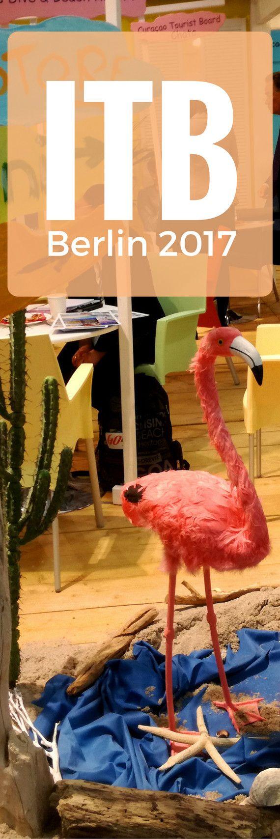 ITB Berlin 2017: Mein erstes Mal auf der weltgrößten Reisemesse