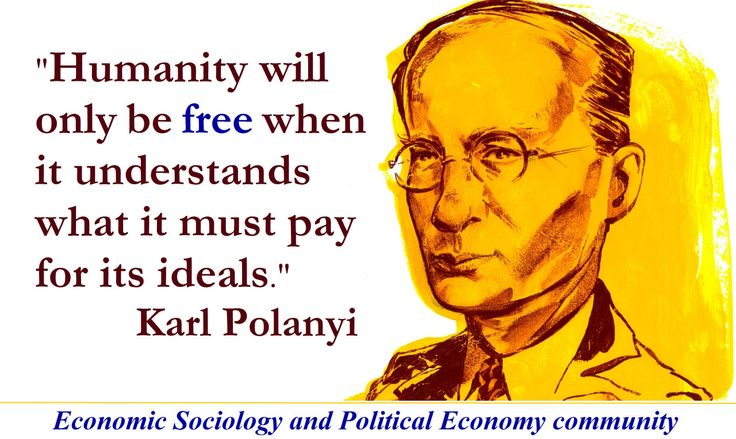 economic sociology of karl polanyi s formal Within the context of the new economic sociology, karl polanyi is almost  the new economic sociology: notes on  economic system obtain s, the formal.