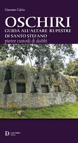 Oschiri, Guida all´altare rupestre di Santo Stefano