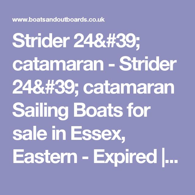 Strider 24' catamaran - Strider 24' catamaran Sailing Boats for sale in Essex, Eastern - Expired | Boats and Outboards