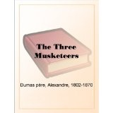 The Three Musketeers (Kindle Edition)By Alexandre Dumas père