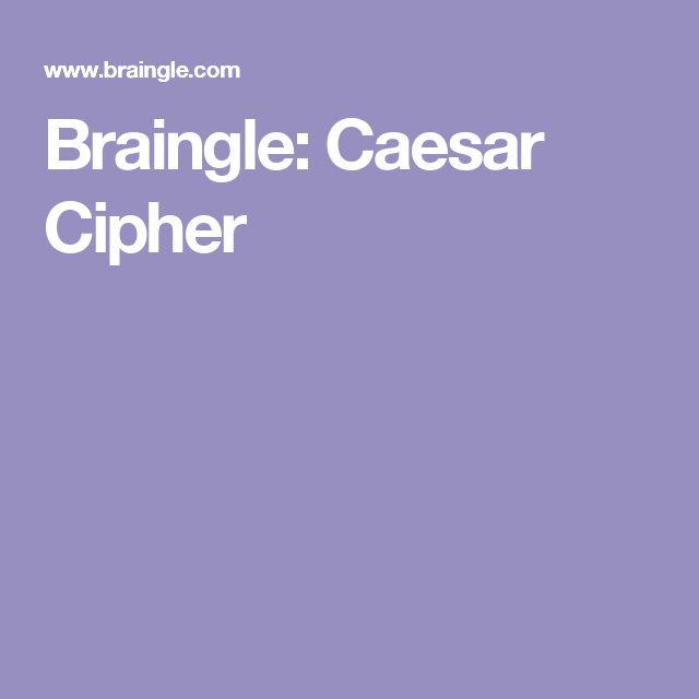 Braingle: Caesar Cipher