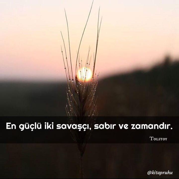 En güçlü iki savaşçı sabır ve zamandır. - Leo Nikolayevich Tolstoy #sözler…