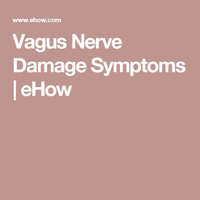 Vagus Nerve Damage Symptoms | eHow