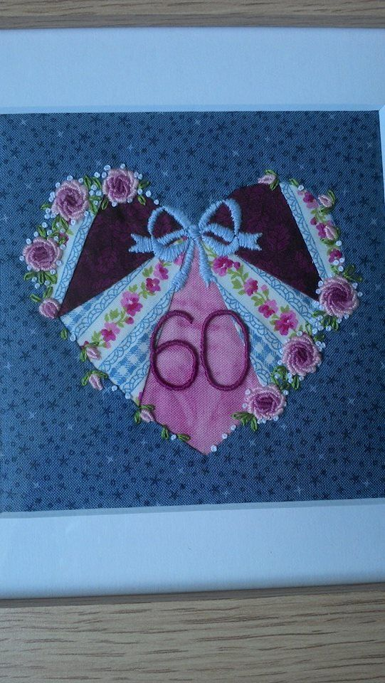Commission for 60th birthday present.  Patchwork heart with embroidery.