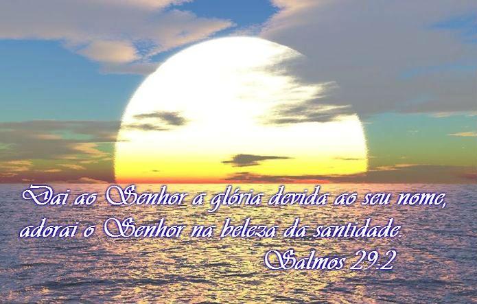 SALMO 29 Atribuam ao Senhor, ó seres celestiais, atribuam ao Senhor glória e força. Atribuam ao Senhor a glória que o seu nome merece; adorem o Senhor no esplendor do seu santuário. A voz do Senhor ressoa sobre as águas; o Deus da glória troveja, o Senhor troveja sobre as muitas águas. A voz do Senhor é poderosa; a voz do Senhor é majestosa. A voz do Senhor quebra os cedros; o Senhor despedaça os cedros do Líbano. Ele faz o Líbano saltar como bezerro, o Siriom como novilho selvagem. A voz do…