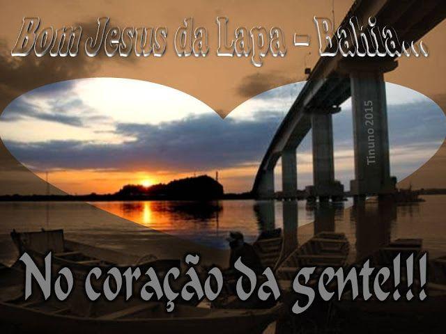 Oliveira Júnior: BOM JESUS DA LAPA - BAHIA - Em versos