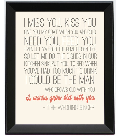 I Wanna Grow Old With You Wedding Singer Quote 11x14 Poster Print 2000 Via