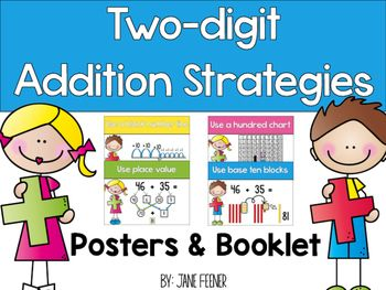2-Digit Addition strategy posters and booklet.  Four posters and explanations for the following 2-digit addition strategies:Use a hundred chart, Use base ten blocks, Use a blank number line, Use place value. There is also a  2-digit strategy booklet.