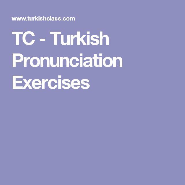 TC - Turkish Pronunciation Exercises