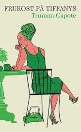 Klassiker med nytt vackert omslag! Frukost på Tiffany's - Truman Capote - Pocket (9789174292756)   Bokus bokhandel