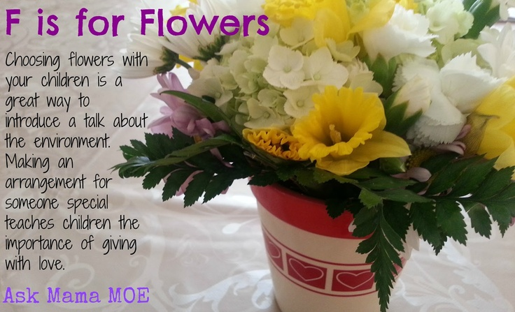 F is for FLOWERS  Ask Mama MOE - A Blog For All Mamas