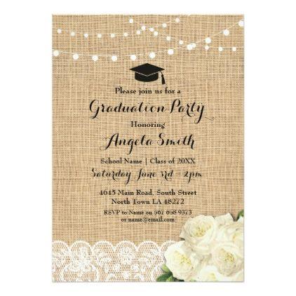 Graduation Party Burlap Lace Roses Lights Invite - graduation party invitations cards custom invitation card design party