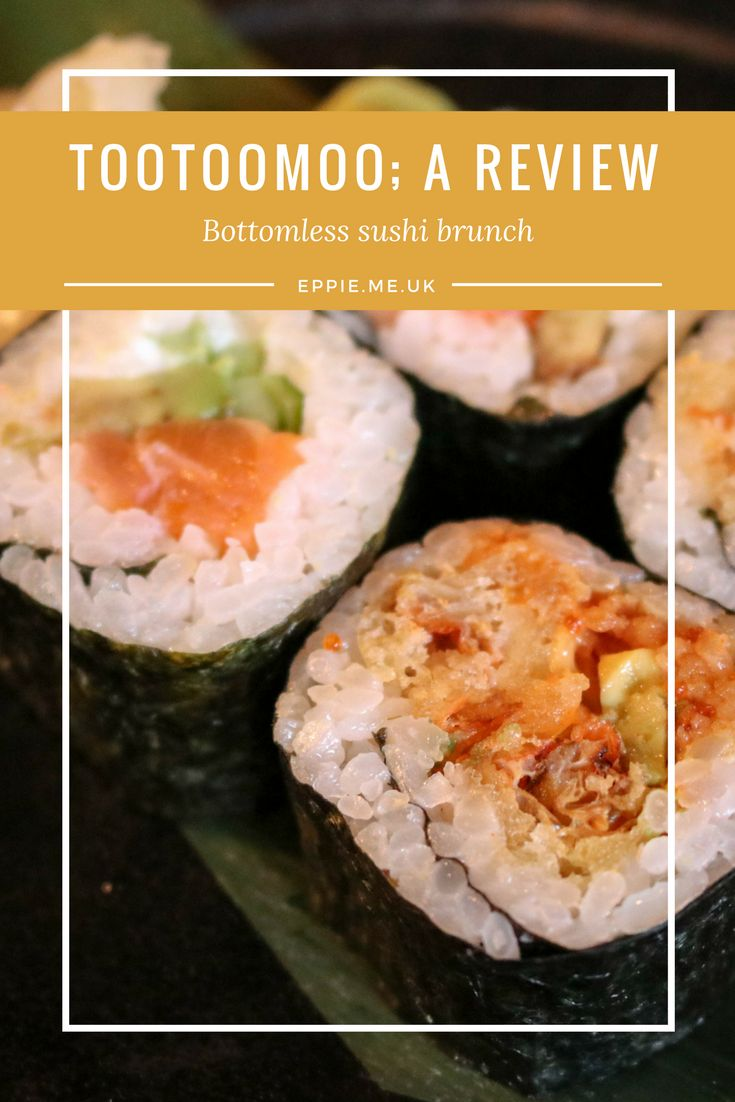 A review of the bottomless sushi brunch at Tootoomoo in London | top restaurants | cheap | fun